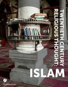 Twentieth Century Religious Thought, Volume 2: Islam