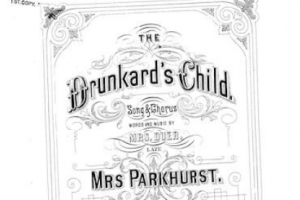 The Drunkard's Child, by E. A. Parkhurst